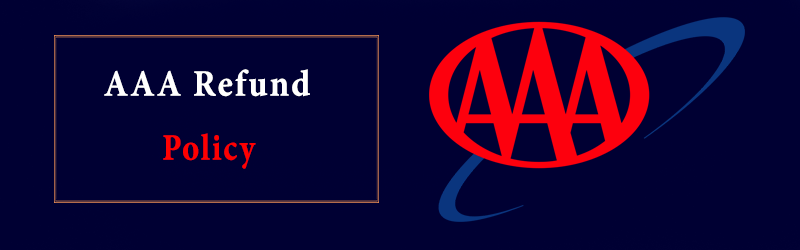 AAA Refund Policy