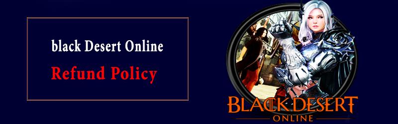 Black Desert online Refund