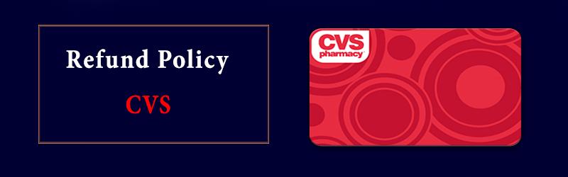 CVS Refund Policy