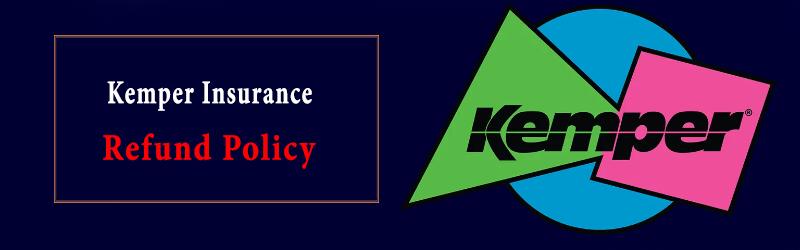 Kemper Insurance Refund