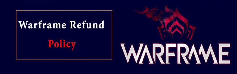 Warframe Refund