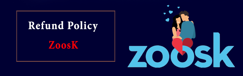 Zoosk Refund Policy