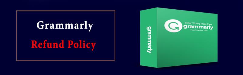 Grammarly Refund Policy
