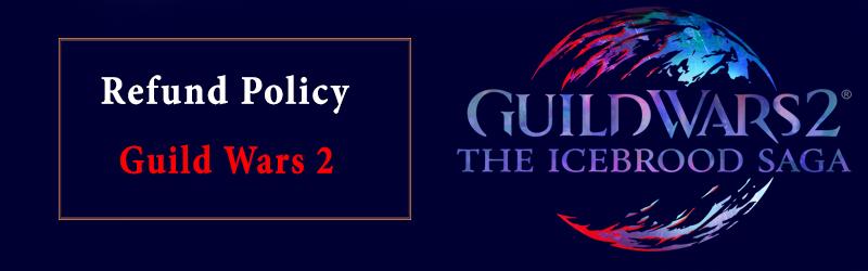 Guild Wars 2 Refund